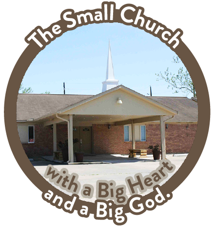 The Small Church with a Big Heart and a Big God.
